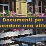 Quali documenti servono per vendere una villa agenzia immobiliare milano brianza casa&style