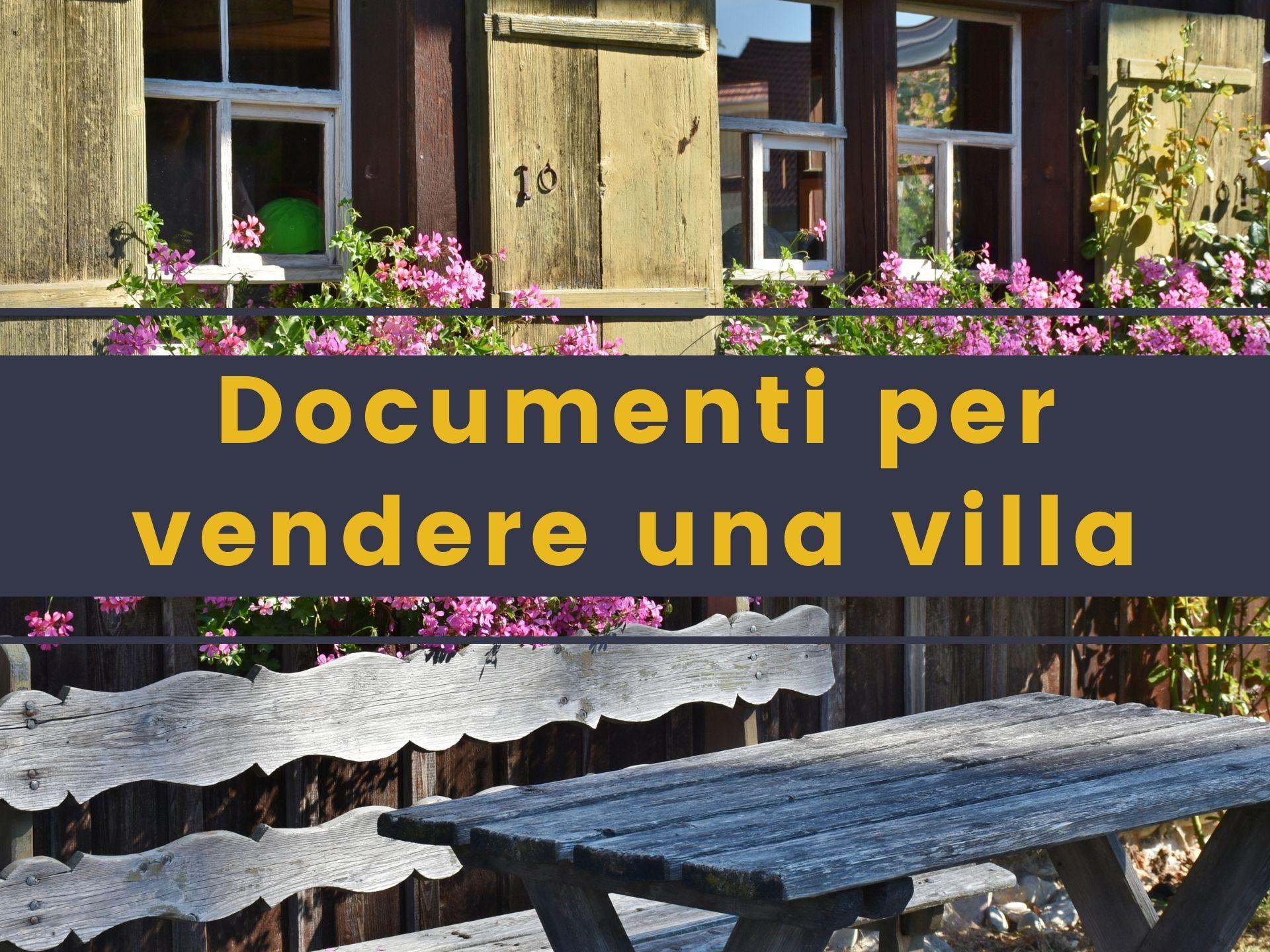 Quali documenti servono per vendere una villa in Brianza ?