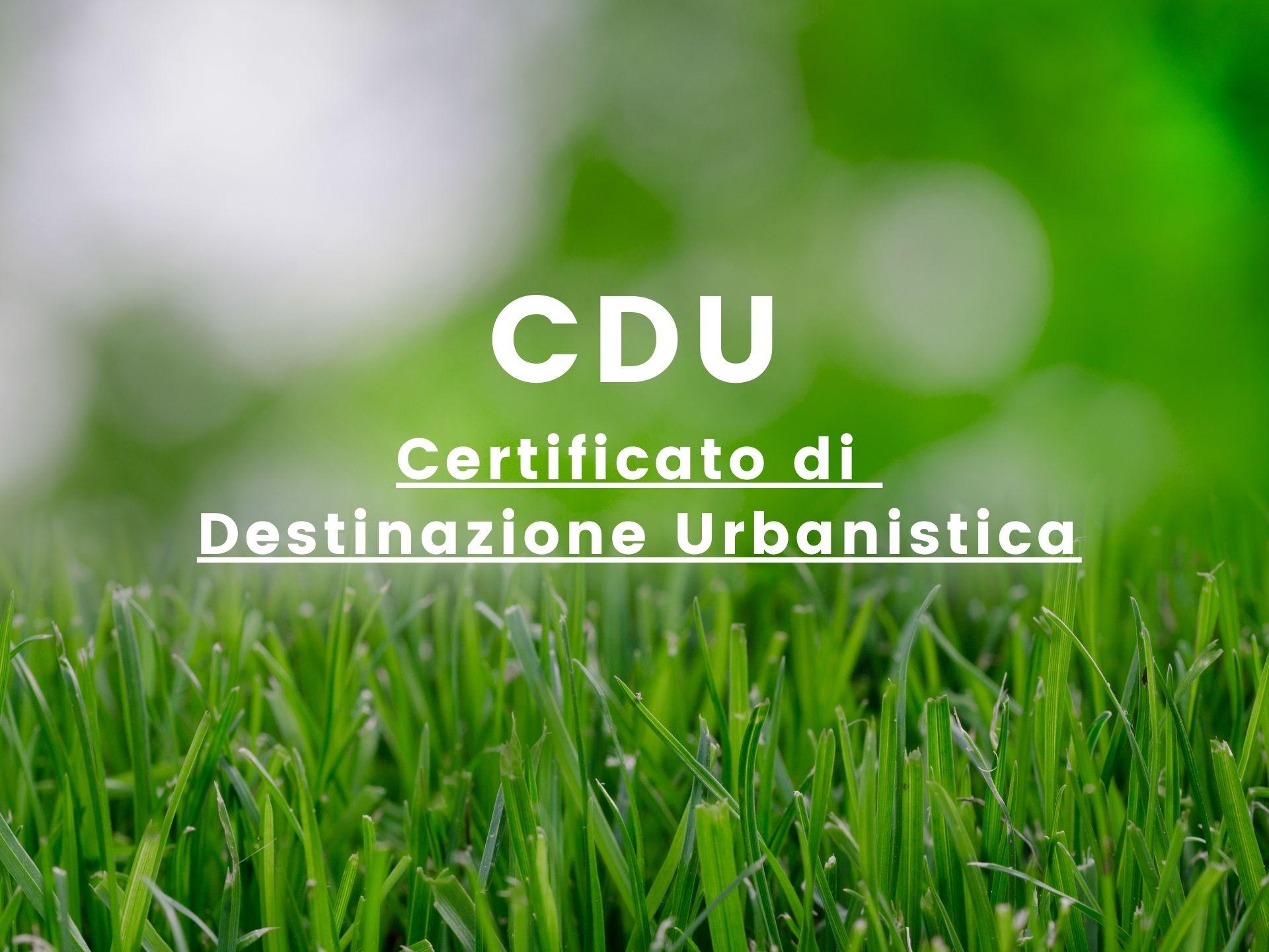 CDU certificato di destinazione urbanistica per vendere ville con terreno